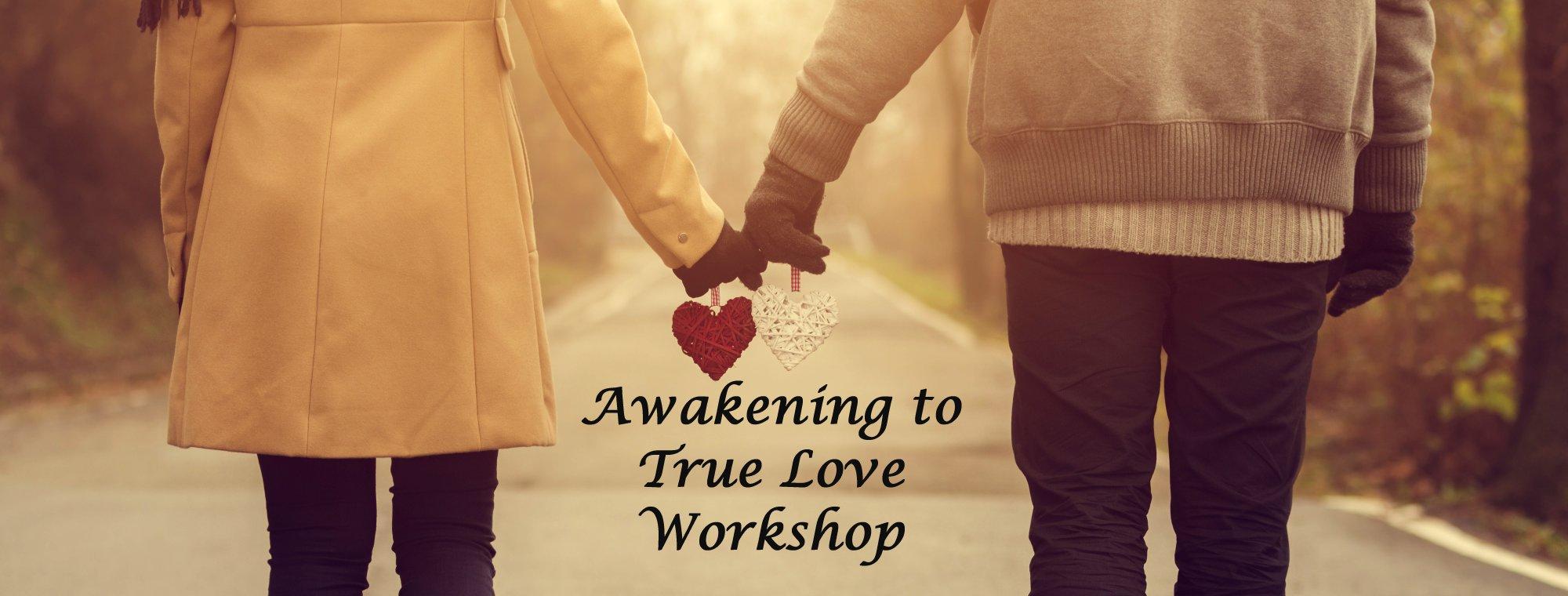awakening to love workshop sherry lynn marie freels
